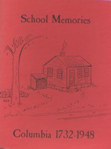 School Memories Columbia 1732-1948